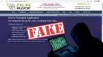Fake Passport Website: పాస్పోర్ట్ నకిలీ వెబ్సైట్లతో జాగ్రత్త!!!