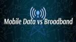 Mobile Data Vs Broadband: ఇంటి నుండి పనిచేసే వారికి ఇంటర్నెట్ కనెక్షన్ కోసం ఉత్తమమైనది ఏది?