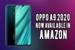 అమెజాన్ లో గొప్ప ఆఫర్లతో మొదటిసారి ఒప్పో A 9 2020 అమ్మకాలు