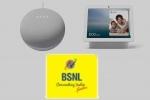 BSNL - గూగుల్ నెస్ట్ మినీ, హబ్ ఆఫర్ల గురించి మీకు తెలియని విషయాలు