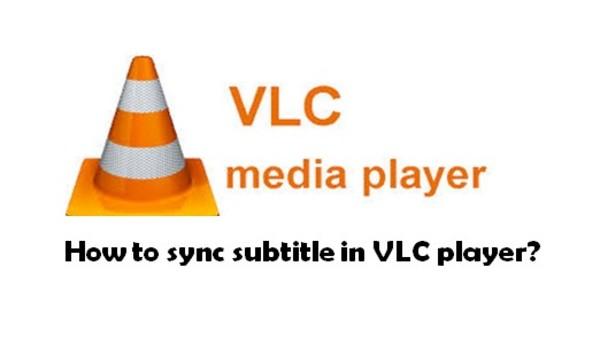 VLC లో సబ్ టైటిల్స్ లను ఎలా సింక్రనైజేషన్ చేయాలి?