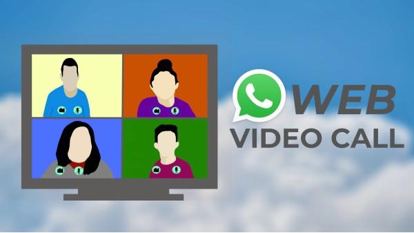 WhatsApp వెబ్ ద్వారా వీడియో కాల్ చేయడం ఎలా?