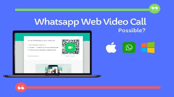 WhatsApp వెబ్లో వాయిస్ & వీడియో కాల్ ఫీచర్!!
