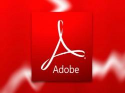 Adobe అత్యవసర అప్డేట్, ప్రమాదంలో మీ కంప్యూటర్..?