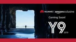 భారీ డిస్ప్లేతో ఇండియా మార్కెట్లోకి రానున్న Huawei Y9 (2019)