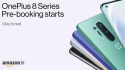 OnePlus 8 series: గొప్ప క్యాష్ బ్యాక్ ఆఫర్లతో మొదలైన ప్రీ-బుకింగ్స్....